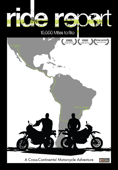 Ride Report: 10,000 Miles to Rio DVD