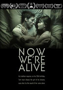 Now We're Alive DVD