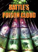 Battle's Poison Cloud - DVD