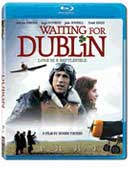 Waiting for Dublin - Blu-Ray