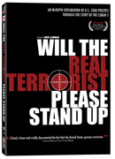 Will the Real Terrorist Please Stand up - DVD