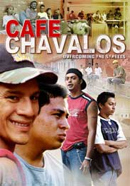 Café Chavalos: Overcoming the Streets